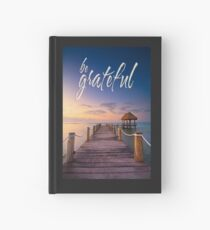be grateful - Give Back To Nature Hardcover Journal