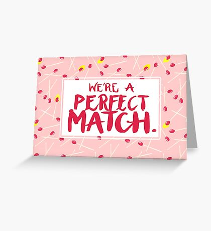 A Perfect Match - Red Greeting Card