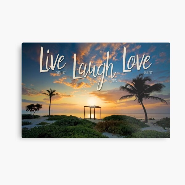 Live Laugh Love - Give Back to Nature Metal Print