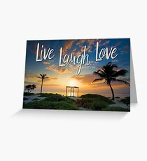 Live Laugh Love - Give Back to Nature Greeting Card