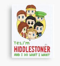 I'm Hiddlestoner Canvas Print