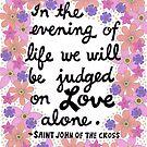 Am Abend des Lebens, Saint John des Kreuzes Zitat, Schriftzug, Blumen und Blätter Doodle, inspirierend von Eneri Collection