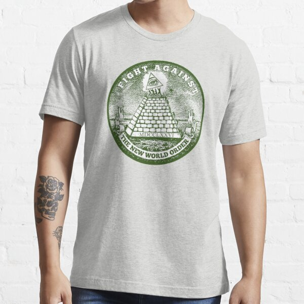 Fight Against the New World Order Essential T-Shirt