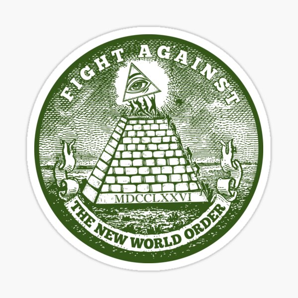 Fight Against the New World Order Sticker