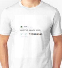 ceci n'est pas une tweet. T-Shirt