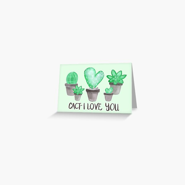 CACT-I Love You Greeting Card