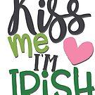 Kiss Me I'm Irish by Ekyrk6895