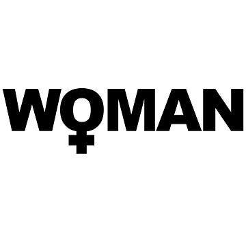 WOMAN Female Empowerment Design by livstuff