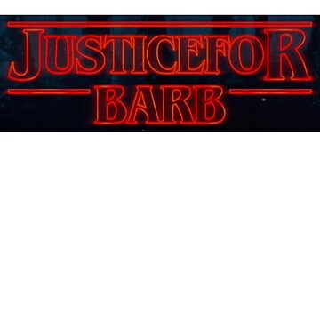 Justice For Barb T-Shirt by AlienFrogTees