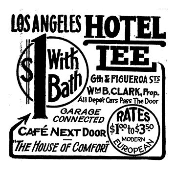 Hotel Lee 1900s Los Angeles by pgnas
