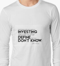 realistically define what they dont know - warren buffett Long Sleeve T-Shirt