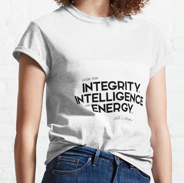 integrity, intelligence and energy - warren buffett Classic T-Shirt
