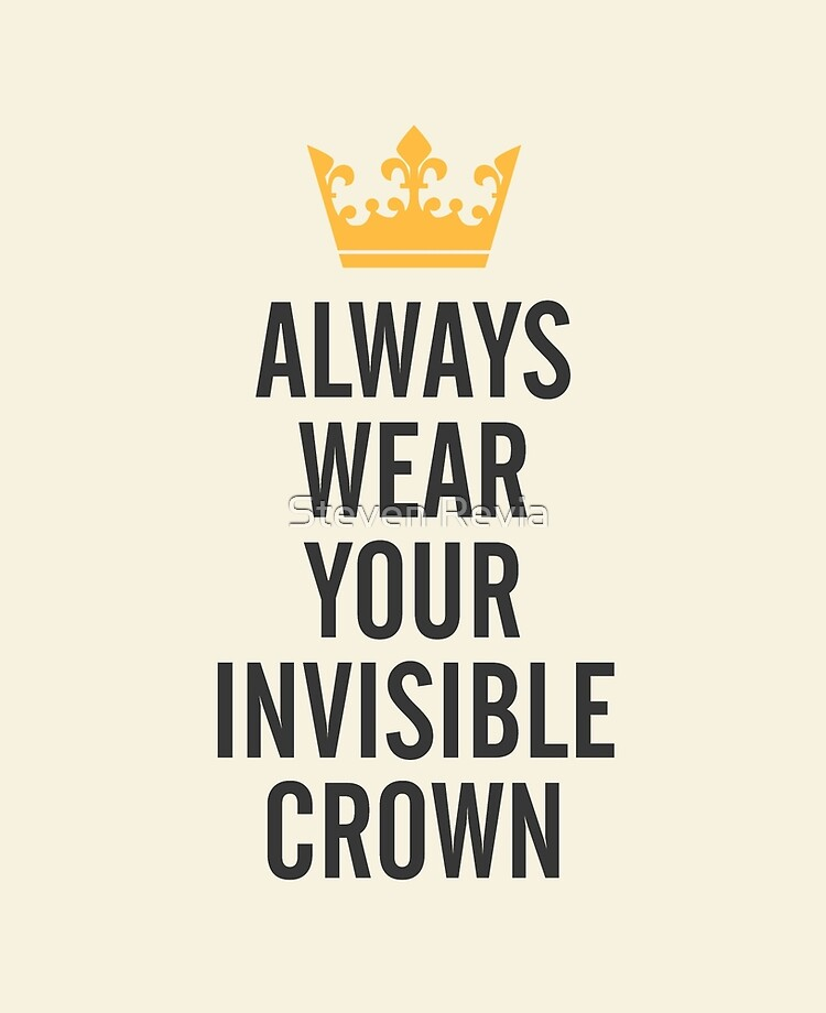 Always Wear Your Invisible Crown Girl Power Kids Girls T-Shirt