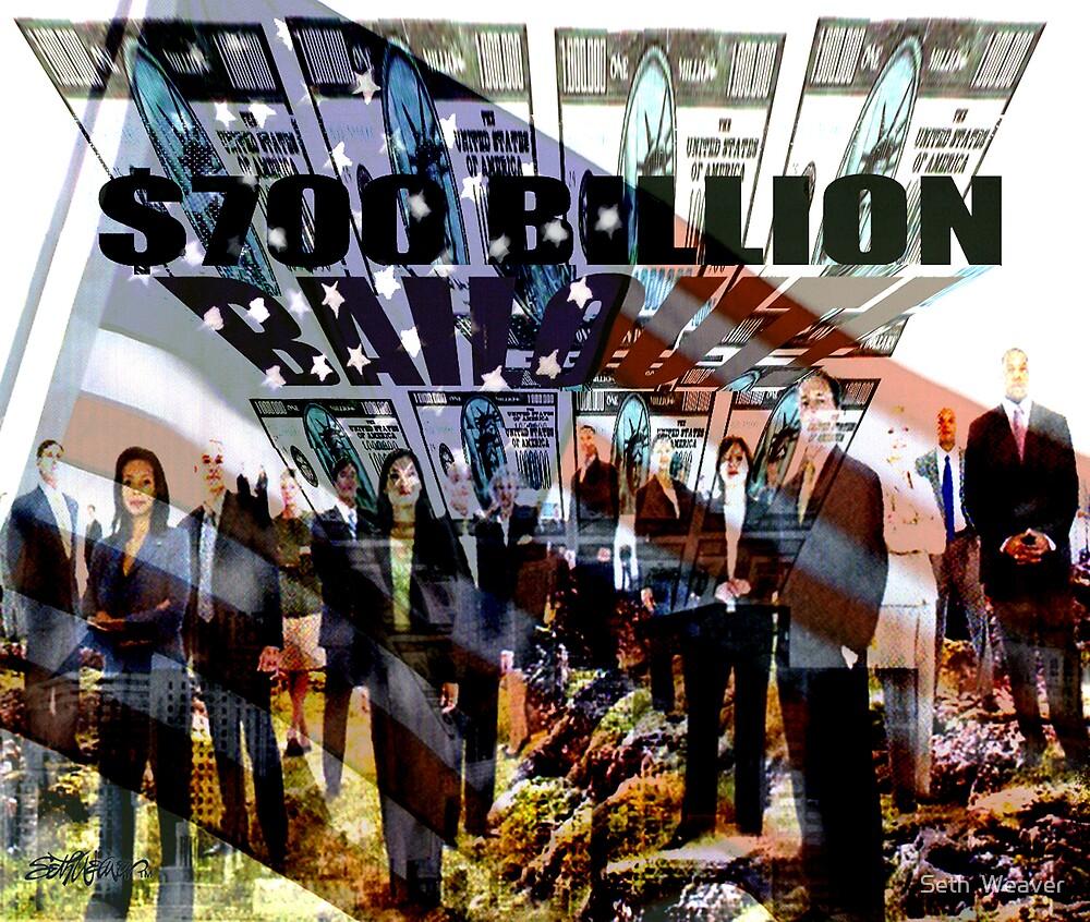 Billion Dollar Bailout by Seth  Weaver