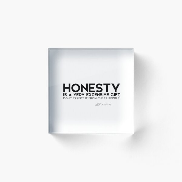 honesty is expensive - warren buffett Acrylic Block