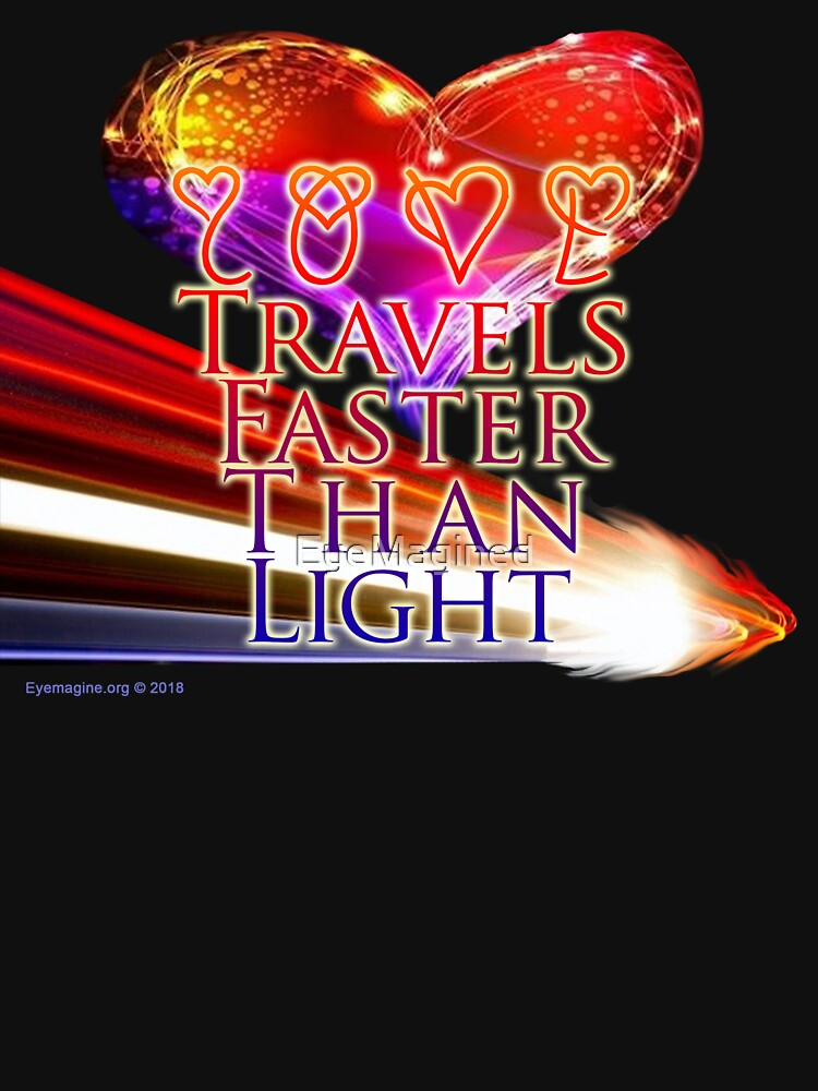 Love Travels Faster Than Light by EyeMagined