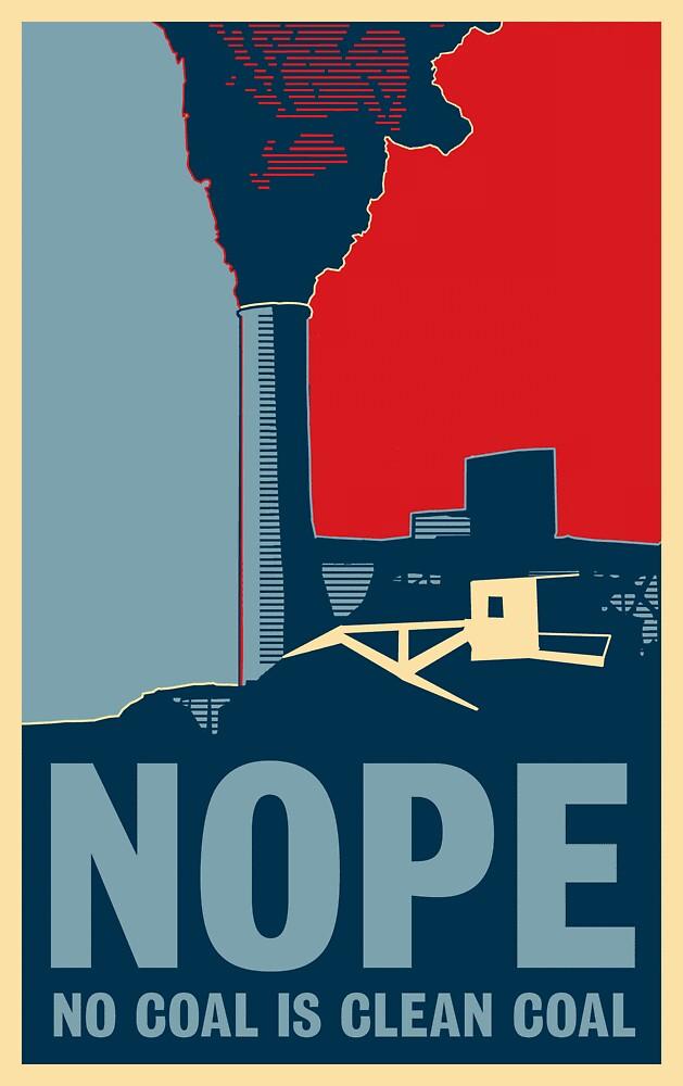 NOPE (No Coal is Clean Coal) by Chris Clarke