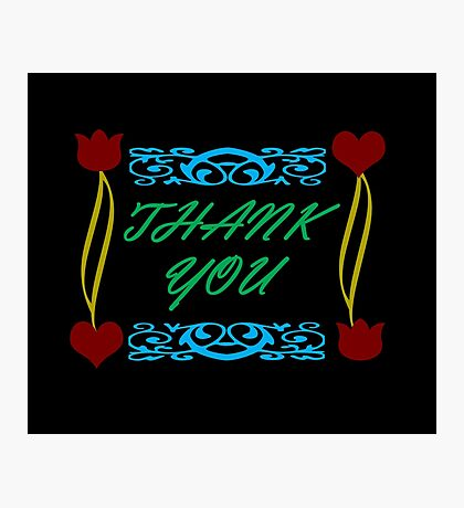 Thank You Card Photographic Print