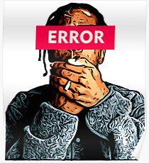 ASAP ROCKY ERROR Poster