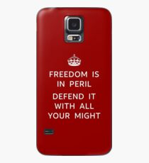 Freedom is in Peril. Defend it with all your might. Case/Skin for Samsung Galaxy