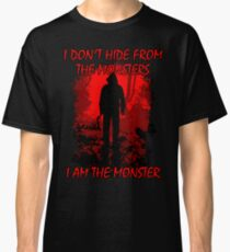 I Am The Monster Classic T-Shirt