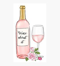 wine about it Photographic Print