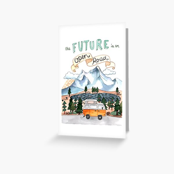 The Future is an Open Road Greeting Card