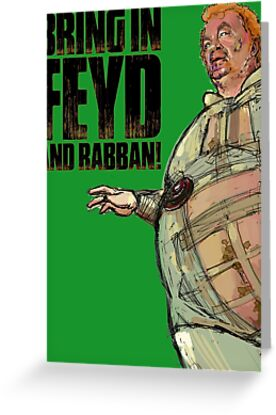 Bring in FEYD and Rabban! by dtkindling