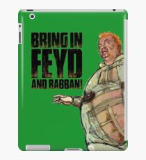 Bring in FEYD and Rabban! iPad Case/Skin