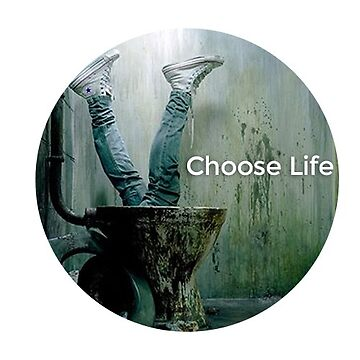 Choose Life | Trainspotting | Irvine Welsh by largerglasses
