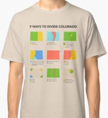 9 Ways to Divide Colorado - Clothing Classic T-Shirt