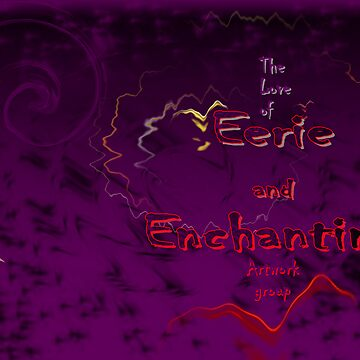 The Love of Eerie and Enchanting Artwork group by pinak