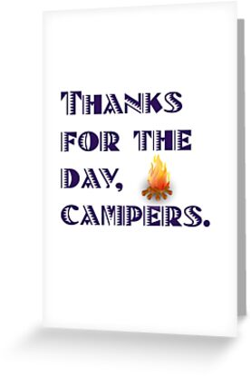 Thanks for the day, campers.  by PSamp