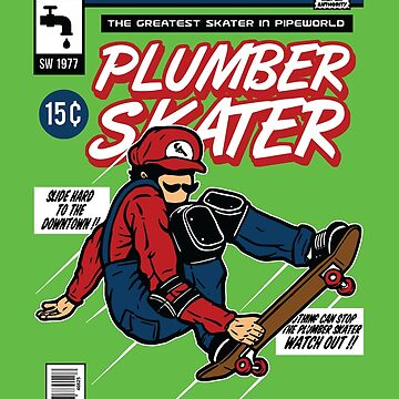 The Plumber Skater by asteriongraphic