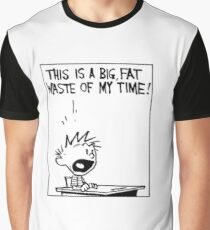 Waste of My Time Graphic T-Shirt