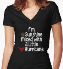 I'm sunshine mixed with a little hurricane t-shirt , tee gift idea Women's Fitted V-Neck T-Shirt