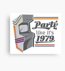Party Like It's 1979 - Arcade  Canvas Print