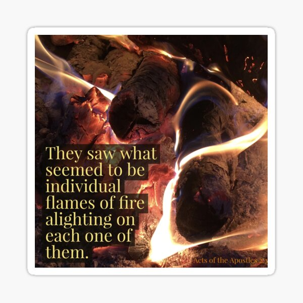 Flames of Fire - Verse Image from Acts of the Apostles 2:3 Sticker