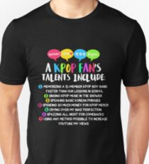 A KPOP FAN'S TALENTS Unisex T-Shirt