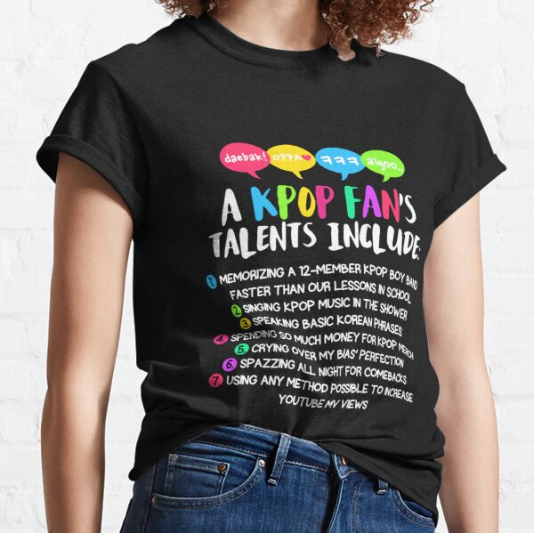 LES TALENTS D'UN FAN KPOP T-shirt classique