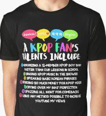 A KPOP FAN'S TALENTS Graphic T-Shirt