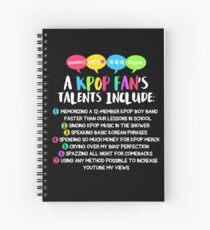 A KPOP FANS TALENTS Spiral Notebook