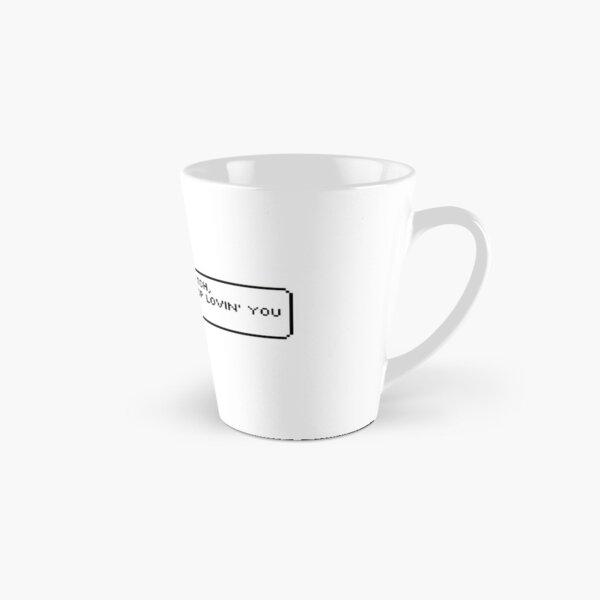 I Love You Bitch Tall Mug