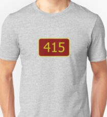 415 (San Francisco) Unisex T-Shirt