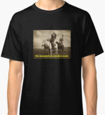 """Native America """"We should have built a wall."""" Classic T-Shirt"""