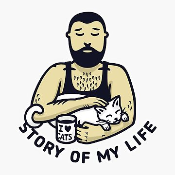 Cat Daddy: Story of My Life by beardsandcats