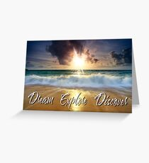 Dream Explore Discover - Give Back to Nature  Greeting Card