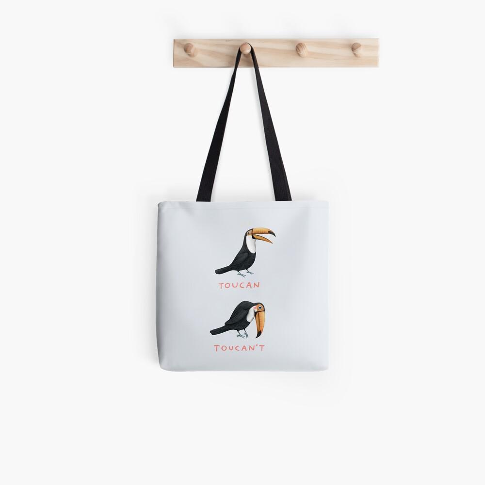 Toucan Toucan't Tote Bag