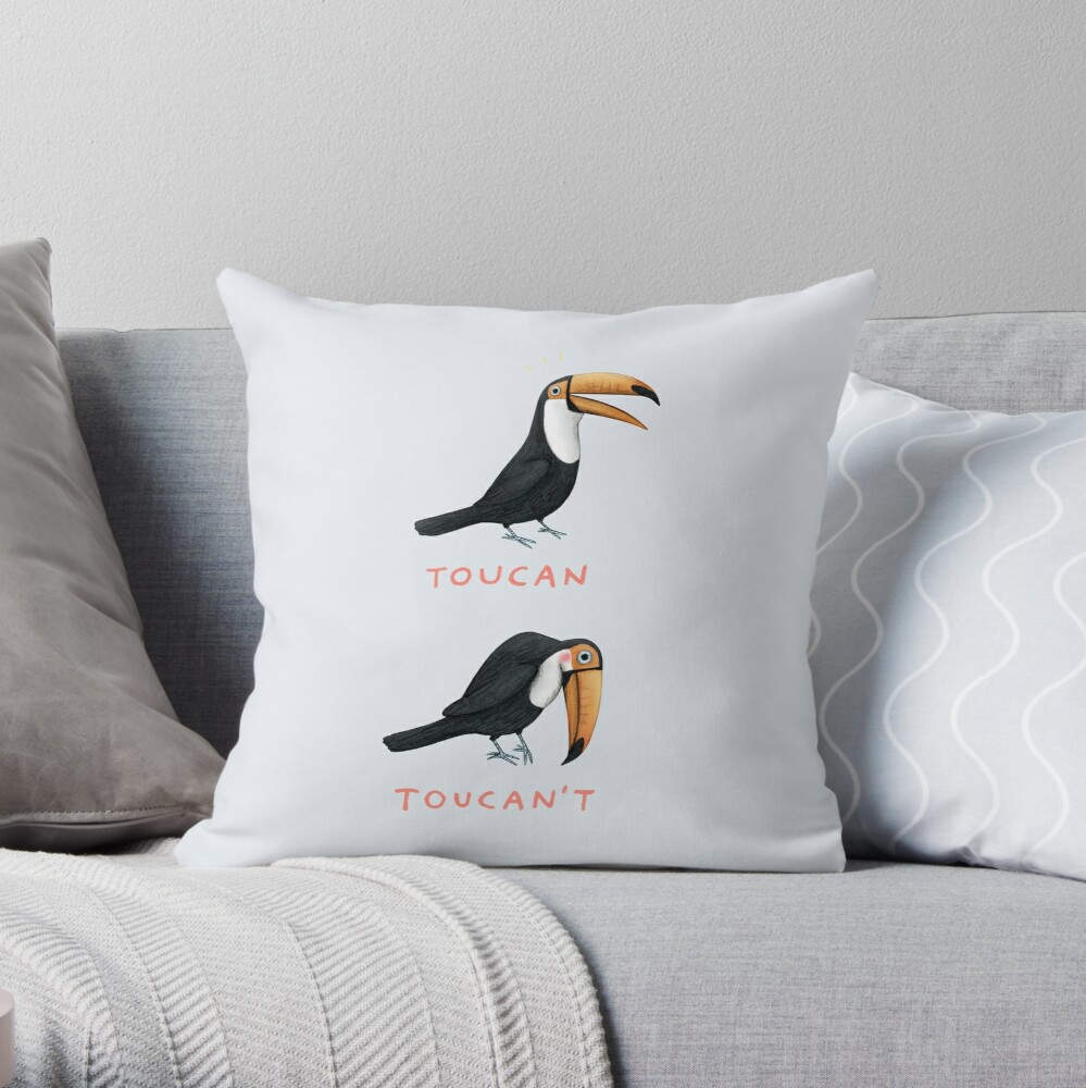 Toucan Toucan't Throw Pillow
