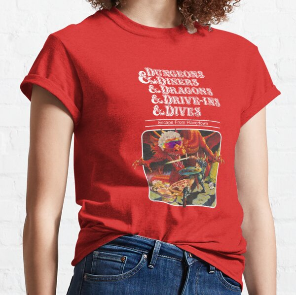 Dungeons & Diners & Dragons & Drive-Ins & Dives: Escape from Flavortown Camiseta clásica